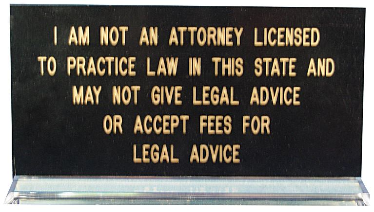 I Am Not a Lawyer Desk Sign